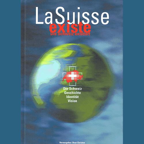 La Suisse Existe